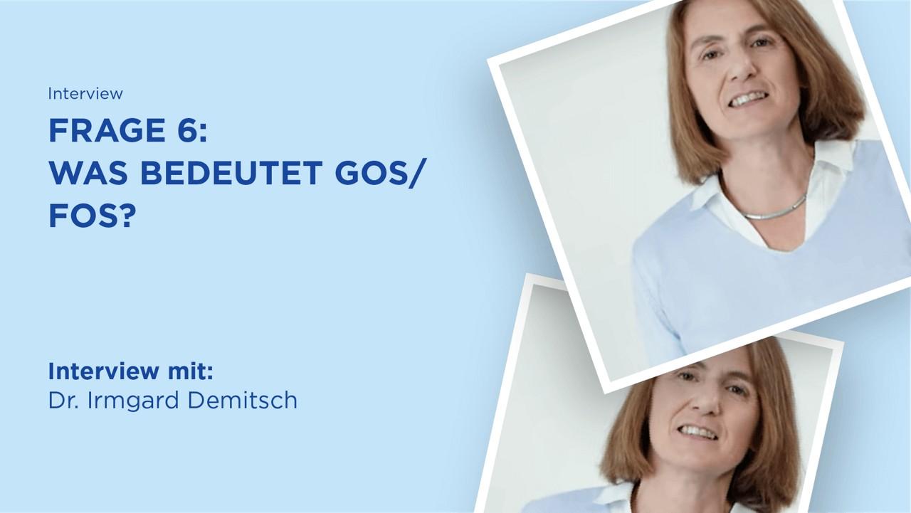 FAQ: Bedeutung GOS / FOS?